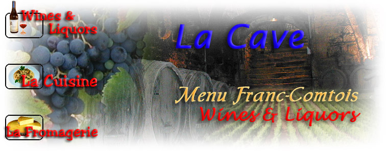 Franche-Comte Wines and Liquors